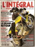 L´INTEGRAL, N° 05. La Moto Dans Tous Ses états. Magazine De MOTOS, Année 2000. - 1950 à Nos Jours