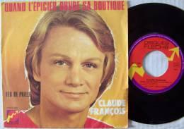 Claude FRANCOIS SP Disque Flèche Quand L'épicier Ouvre Sa Boutique - Disco, Pop