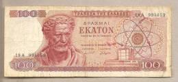 Grecia - Banconota Circolata Da 100 Dracme - 1967 - Greece