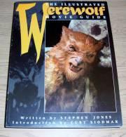 The Illustrated Werewolf Movie Guide Stephen Jones Introduction Curt Siodmak Titan Books 1996 - Film