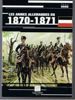 Les Armes Allemandes En 1870-1871 - Armes Neutralisées