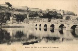 BELGIQUE - NAMUR - Le Pont De La Meuse Et La Citadelle. - Namur
