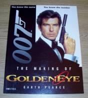The Making Of Goldeneye Garth Pearce Boxtree 1995 Pierce Bronsnan As 007 James Bond! - Films