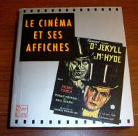 Le Cinéma Et Ses Affiches Stephen Rebello & Richard Allen Artabras 1992 - Affiches & Posters