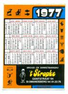 1 Reclame Sticker Van De 70s - Sint Amandsberg - Kalender 1977 - Calendriers