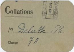 COLLEGE ST-SERVAIS, Liège - CARTE POUR COLLATIONS (1942) Pendant La 2e Guerre Mondiale. - Old Paper