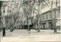 84-  Cavaillon   -  IPlace Du Clos                            L.N - Cavaillon