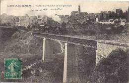 CAZOULS  LES BEZIERS   VIADUC AVEC LE TRAIN  ET VUE GENERALE - Frankrijk