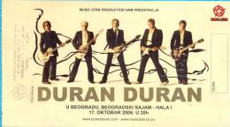 Serbia. Belgrad.The DURAN DURAN Concert Entrance-tickrt. - Tickets - Vouchers