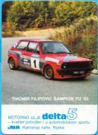 EX YU. Croatia.Rijeka.Delta INA.Tihomir Filipovic Champion YU '83. - Calendars