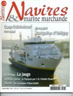 "Navires & Marine Marchande N°24 -  ""Cie Navigation D'Orbigny"" - Sommaire Complet En Annexe - Revues & Journaux"