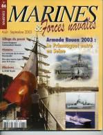 """Marines& Forces Navales N° 86 - Frégate """"Primauguet"""" - Aviso """"Commandant Dominé""""  - Sommaire Complet En Annexe - Revues & Journaux"""