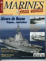 """Marines& Forces Navales N° 92 - Frégate """"Alvaro De Bazan"""" -  Sommaire Complet En Annexe - Revues & Journaux"""