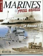 "Marines& Forces Navales N° 97 - ""Chasseur 11"" - ""HDMS Absalon""  - ""BPC Mistral"" - Sommaire En Annexe - Revues & Journaux"