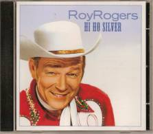 CD. Roy ROGERS. HI HO SILVER. 23 Titres. Cow-Boy Feuilleton TV Années 60, Country, Western. - Country & Folk