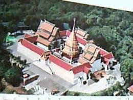 THAILAND TAILANDIA  TEMPLE WAT PHARA THAT DOI SUTHEP RAJ VORA VIHARN CHIENGMAI  N1975  ED1612 - Tailandia