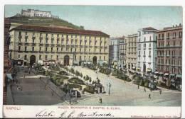 PRIMI 900 NAPOLI PIAZZA MUNICIPIO E CASTEL S.ELMO - Napoli