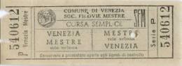 Bigglieti Di Trasporto - SOC. FILOVIE MESTRE SFM, VENEZIA (Mestre-Venezia) Série P - N° 540612. - Bus