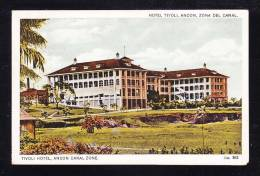 PA-08 PANAMA HOTEL TIVOLI ANCON ZONA DEL CANAL - Panama