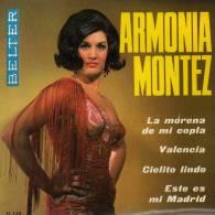 """* 7"""" EP *  ARMONIA MONTEZ - LA MORENA DE MI COPLA + 3 (Spain 1965 EX-!!!) - Discos De Vinilo"""