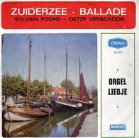 """* 7"""" *  SYLVAIN POONS & OETZE VERSCHOOR - ZUIDERZEEBALLADE (Holland 1962 EX-!!!) - Vinylplaten"""