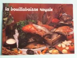 LA BOUILLABAISSE ROYALE - Recettes (cuisine)