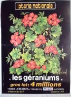 Affiche Loterie Nationale. Les Géraniums. Imprimerie Graphie Et Son Paris.Guy Chavrol. - Affiches