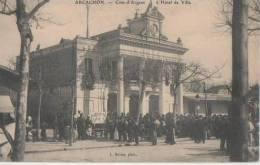 ARCACHON ( L' Hotel De Ville  ( Conscrits ,? .) - Arcachon