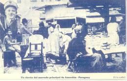 UN RINCON DEL MERCADO PRINCIPAL ASUNSION ERREUR SUR CARTE POSTALES ERROR ASUNCION DEL PARAGUAY - Paraguay