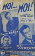 Partition De Musique - 4 Pages - Pierre Dudan - Jean Bretonnière - Fred Adison Stern - MOI MOI ! - RARE - Music & Instruments