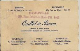 DEAUVILLE TROUVILLE BIARRITZ TOULOUSE PARIS BORDEAUX CARTE DES TRANSPORTS ET SERVICE RAPIDE BAGAGISTES CAILLOL BARON - Visiting Cards