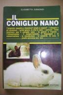 PBO/26  Elisabetta Gismondi IL CONIGLIO NANO De Vecchi 1997 - Animali Da Compagnia