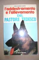 PBO/27  ADDESTRAMENTO E ALLEVAMENTO PASTORE TEDESCO De Vecchi 1976/CANI - Animali Da Compagnia