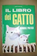 PBO/31  Mario Vaccaro IL LIBRO DEL GATTO De Vecchi 1971/razze - Animali Da Compagnia
