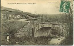 CPA  Pont De Bord Aux Environs De DOYET  7650 - Francia