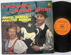 Marcel MERKES Paulette MERVAL  LP BIEM L'auberge Du Chevalblanc  (FRENCH)  M / Mint    Parfait état - New Age