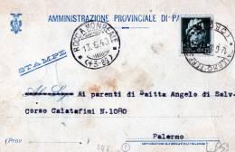 CARTOLINA COMMERCIALE--AMMINISTRAZIONE PROVINCIALE DI PALERMO-10-6-1940 CON ANNULLO DI ROCCA MONREALE-13-6-1940 - Marcofilía