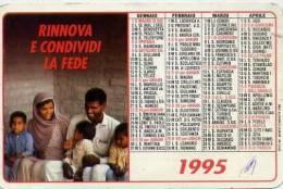 Calendarietto - 1995 Rinnova E Condividi La Fede - Calendari