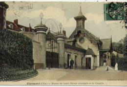 60 - CLERMONT (oise) - Maison De Santé , Entrée Principale Et La Chapelle - Clermont