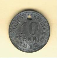 ALEMANIA - GERMANY - FRANKFURT  10 Pfennig 1917 - [ 1] …-1871 : Estados Alemanes