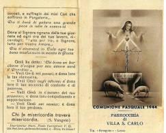 COMUNIONE PASQUALE - VILLA S. CARLO - PARROCCHIALE - ANNO: 1944 Mm. 68X108 - A - Religione & Esoterismo