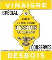 Etiquette Vinaigre D´ Alcool DESBOIS à Orléans - Spécial Conserve (Loiret) - Autres