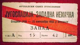 Football / Soccer - YUGOSLAVIA - WEST GERMANY , 25 September 1955. - Ticket - Match Tickets