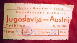 Österreich - Football / Socer - YUGOSLAVIA - AUSTRIA,  19 November 1961. - Ticket - Match Tickets