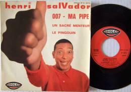 Henri SALVADOR  EP  007 / Ma Pipe - 45 T - Maxi-Single