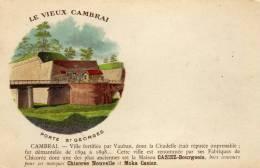 """CPA   59   LE VIEUX CAMBRAI---PUBLICITES""""""""  Chicorée Nouvelle Et Moka CASIEZ  """"""""---PORTE ST-GEORGES---PRECURSEUR - Cambrai"""