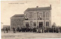 SAINT JEAN SUR TOURBE - La Mairie / CPA Animée - Otros Municipios
