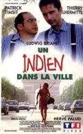 Un Indien Dans La Ville  °°° Patrick Timsit Et Thierry Lhermitte - Action, Aventure