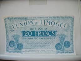NECESSITE - SOCIETE COOPERATIVE L'UNION DE LIMOGES BON POUR 20 FRANCS DE MARCHANDISES - Bonds & Basic Needs