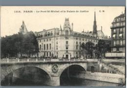 Paris - Le Pont St-Michel Et Le Palais De Justice - France - Die Seine Und Ihre Ufer